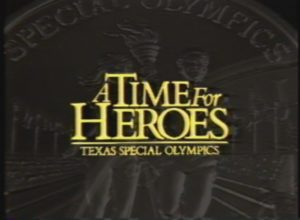 A Time for Heroes: Texas Special Olympics (1987)