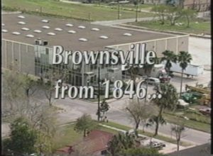 Brownsville from 1846... (1996)