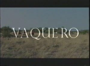 Vaquero (2003)