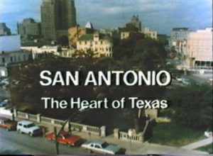 San Antonio: The Heart of Texas (1975)